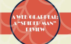 "A web of appeal: a ""Spider-Man"" review"