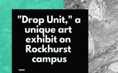 """""""Drop Unit,"""" a unique art exhibit on Rockhurst campus"""