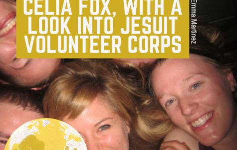 Feature: Celia Fox, with a look into Jesuit Volunteer Corps